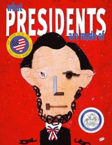 presidents are made of